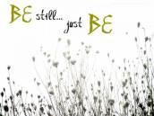 be-still-just-be-480x360